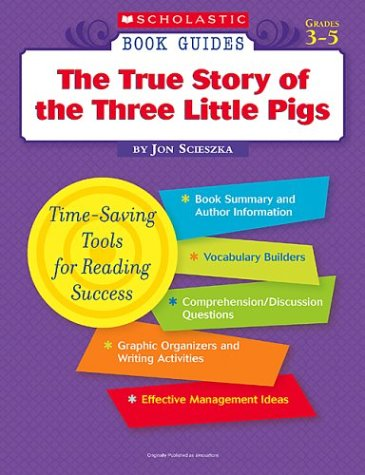 The True Story Of The Three Little Pigs (Books Guides)