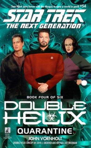 Quarantine (Star Trek: Double Helix, #4)