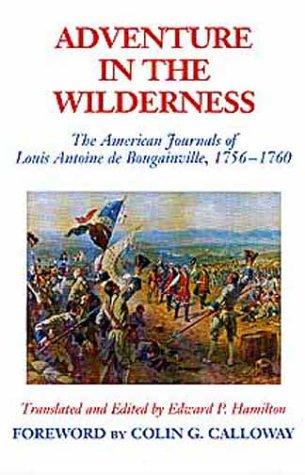 Adventure in the Wilderness: The American Journals of Antoine de Bougainville