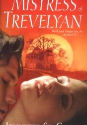 The Mistress of Trevelyan (Trevelyan #1) Pdf Book