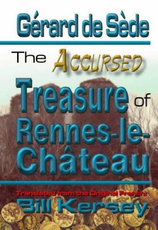 The Accursed Treasure of Rennes-le-Château