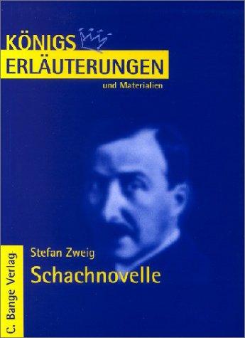 Erläuterungen zu Stefan Zweig Schachnovelle