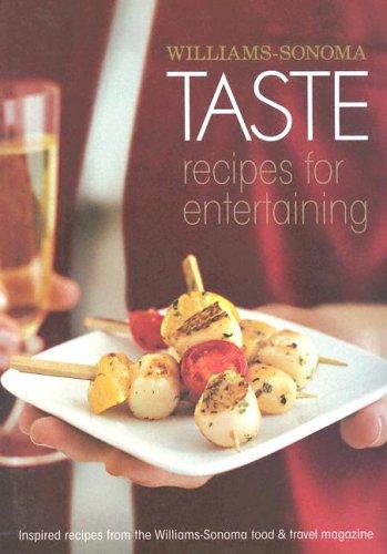 Taste: Recipes for Entertaining