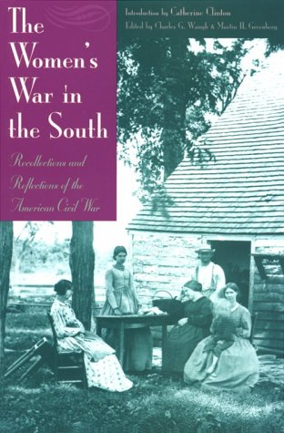 Women's War in the South: Recollections and Reflections of the American Civil War