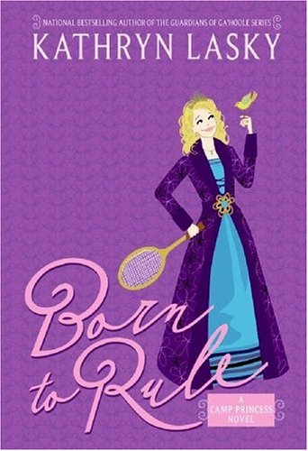 Born to Rule (Camp Princess, #1)