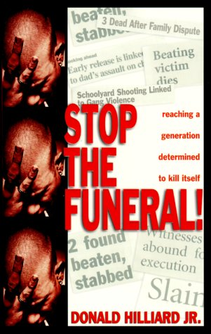 Stop the Funeral!: Reaching a Generation Determined to Kill Itself