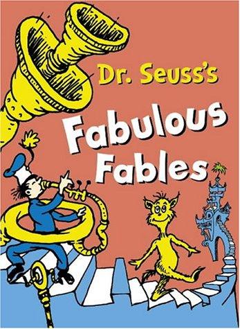 Dr. Seuss's Fabulous Fables