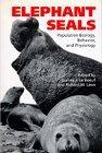 Elephant Seals: Population Ecology, Behavior, and Physiology