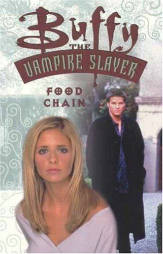 Buffy the Vampire Slayer: Food Chain (Buffy the Vampire Slayer Comic #15 Buffy Season 3)