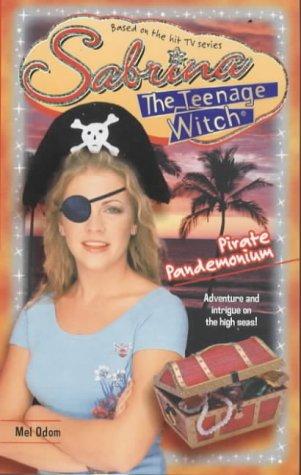 Pirate Pandemonium (Sabrina, the Teenage Witch, #35)