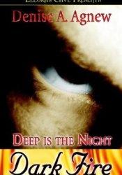 Dark Fire (Deep is the Night, #1) Pdf Book
