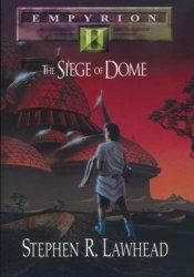 The Siege of Dome (Empyrion, #2) Pdf Book