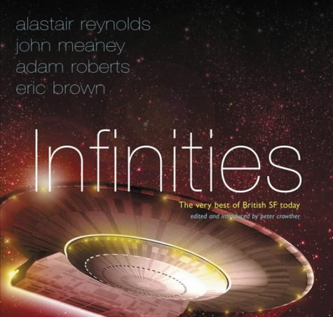 Infinities: The Very Best of British SF Today