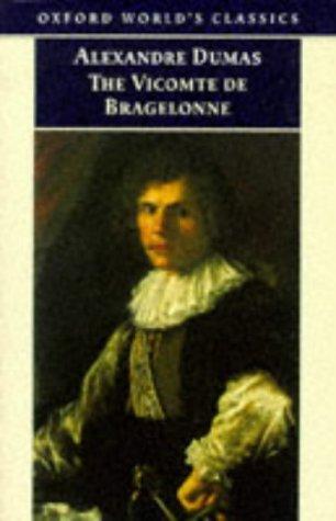 The Vicomte de Bragelonne (The D'Artagnan Romances, #3.1)