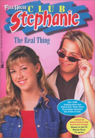 The Real Thing (Full House: Club Stephanie, #12)
