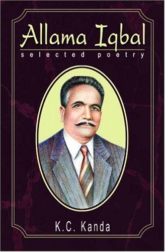 Allama Iqbal: Selected Poetry