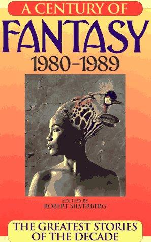A Century of Fantasy 1980-1989