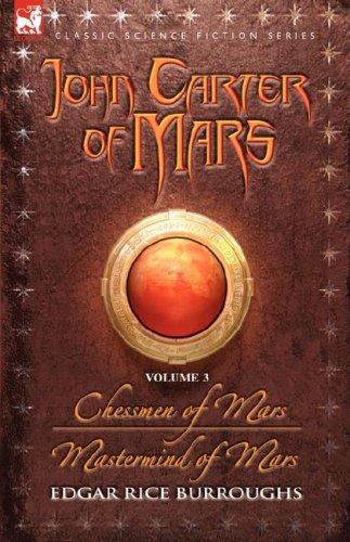Chessmen of Mars / Mastermind of Mars (Barsoom #5-6)