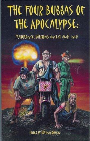 The Four Bubbas of the Apocalypse: Flatulence, Halitosis, Incest, and...Ned (Bubbas of the Apocalypse, #2)