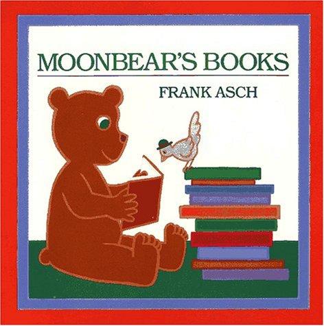 Moonbear's Books: Moonbear Board Books (Moonbear Books)
