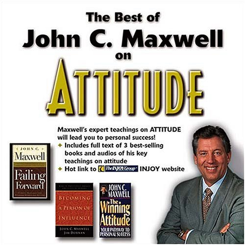 The Best of John C. Maxwell on Attitude: CD-ROM/Jewel Case Format