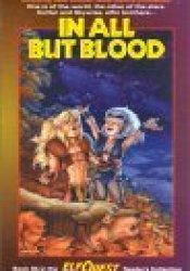 In All But Blood (ElfQuest Reader's Collection, #8b) Pdf Book