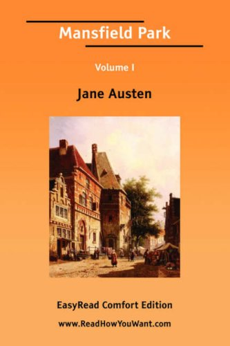 Mansfield Park Volume I [Easyread Comfort Edition]