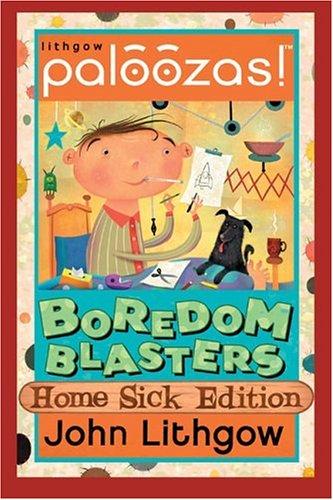 Boredom Blasters: Home Sick Edition