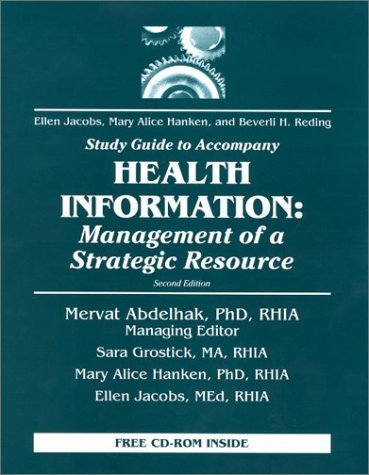 Study Guide to Accompany Health Information: Management of a Strategic Resource [With CD-ROM]