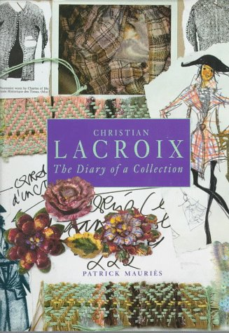 Christian LaCroix: The Diary of a Collection