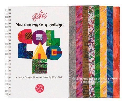 You Can Make A Collage: A Very Simple How To Book