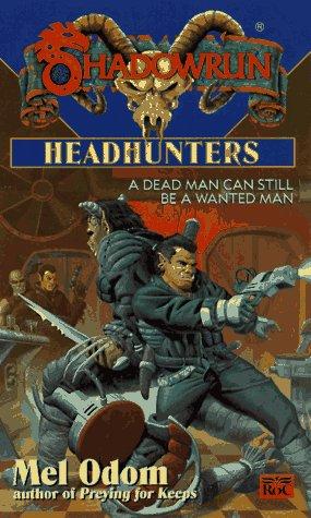 Headhunters (Shadowrun, #27)