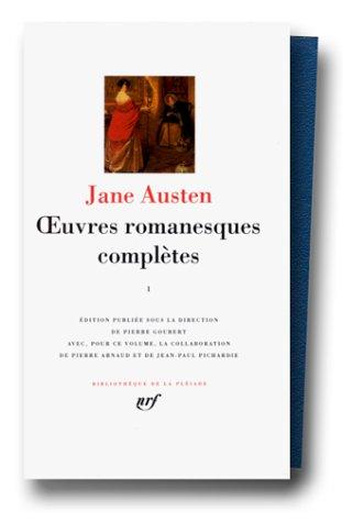 Jane Austen : Oeuvres romanesques complètes, tome 1 (L'Abbaye de Northanger - Le Coeur et la Raison - Orgueil et préjugé. Appendices : Lady Susan - Les Watson. Oeuvres de jeunesse : Amour et amitié - Histoire de l'Angleterre)