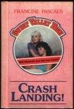 Crash Landing! (Sweet Valley High, #20)