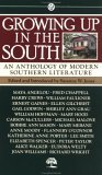 Growing Up in the South: An Anthology of Modern Southern Literature