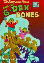 The Berenstain Bears and the G-Rex Bones (Big Chapter Books) Pdf Book