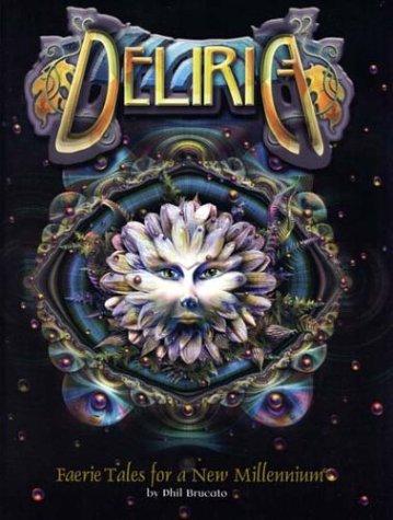 Deliria: Faerie Tales for a New Millennium