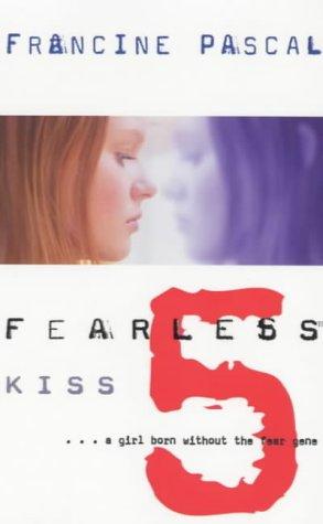 Kiss (Fearless, #5)
