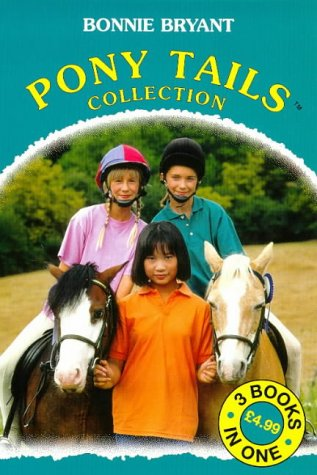 Pony Crazy / May's Riding Lesson / Corey's Pony Is Missing (Pony Tails, #1-3)