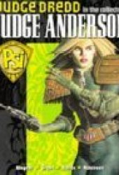 The Complete Judge Anderson (Featuring Judge Dredd) (Judge Dredd)