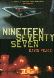 Nineteen Seventy Seven (Red Riding, #2) Pdf Book