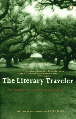 The Literary Traveller: An Anthology of Contemporary Short Fiction