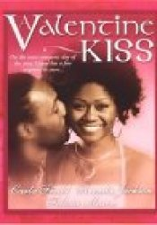 A Valentine Kiss: Cupids Bow\Made In Heaven\Matchmaker Pdf Book