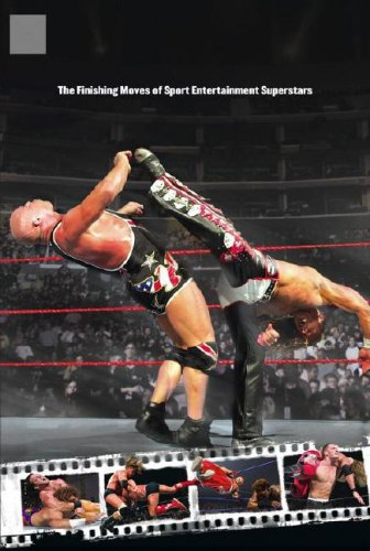 Signature Moves: The Finishing Moves of Sport Entertainment Superstars