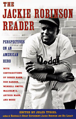 The Jackie Robinson Reader: Perspectives on an American Hero