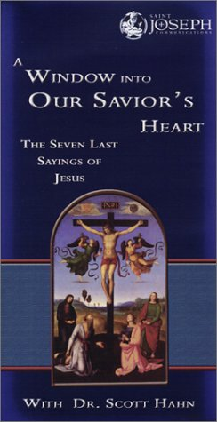A Window into Our Saviour's Heart - The Seven Last Sayings of Jesus