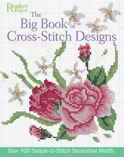Big Book of Cross-Stitch Design: Over 900 Simple-to-Sew Decorative Motifs