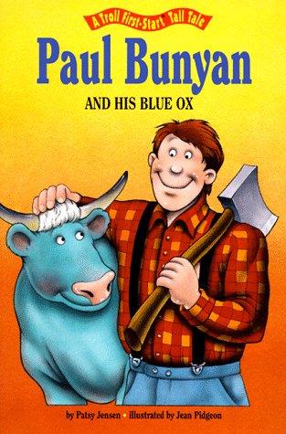 Paul Bunyan and His Blue Ox