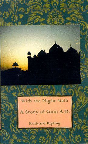 With the Night Mail: A Story of 2000 A.D.