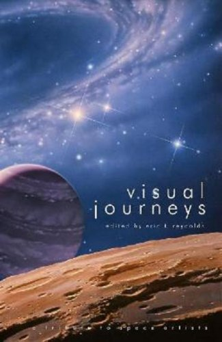Visual Journeys: A Tribute To Space Artists